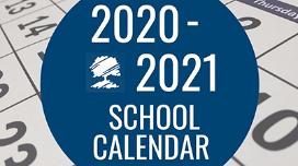 2020-2021 School Calendar - adopted February 19, 2020